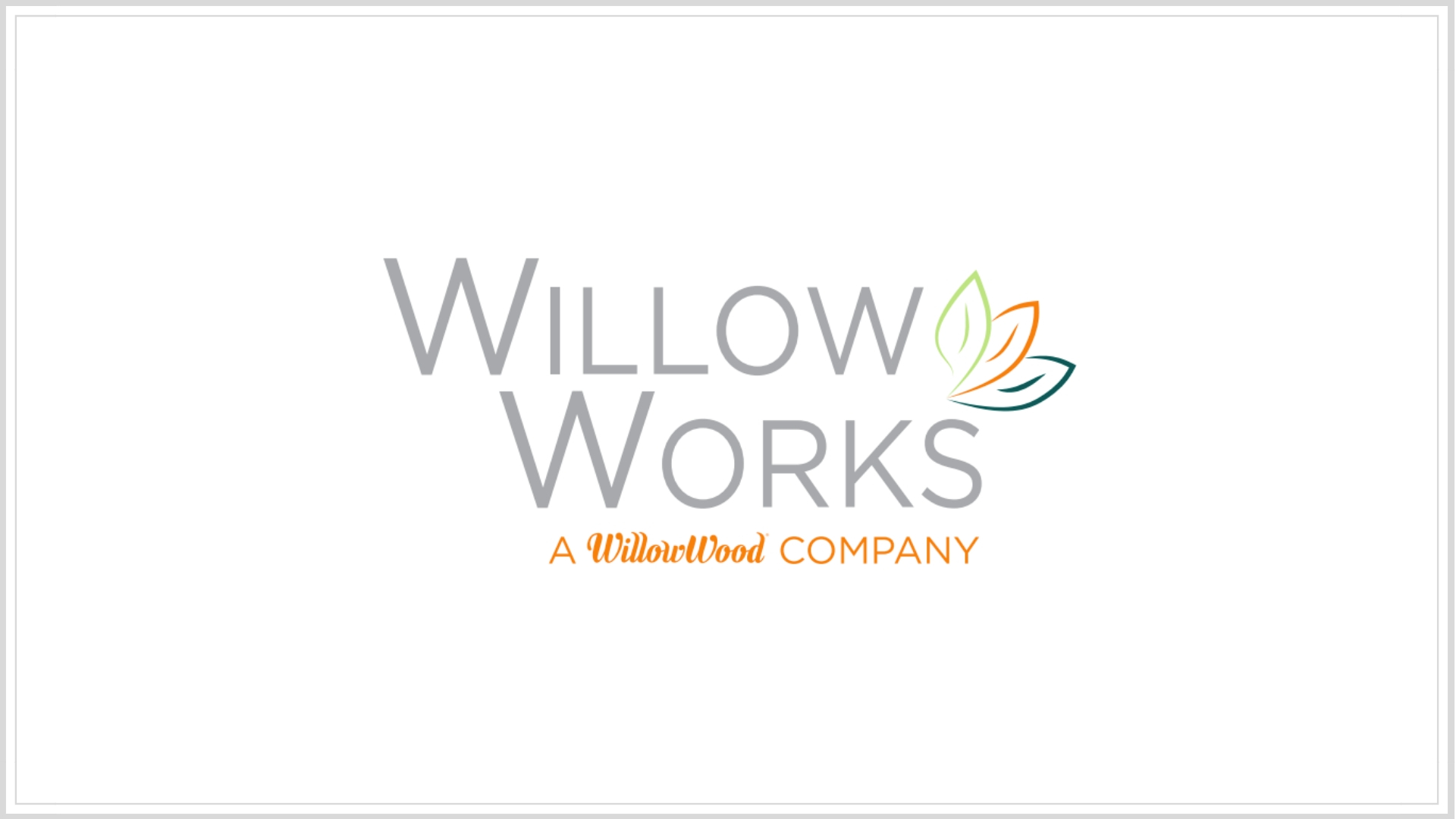 Willow Works | Chloe Capital